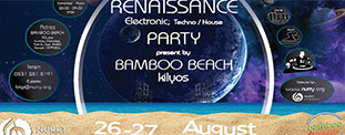Kilyos Bamboo Beach Renaissance Party